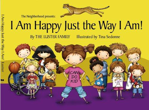 I Am Happy Just The Way I Am! (Can Do Kid) pdf epub