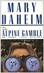 Alpine Gamble: An Emma Lord Mystery