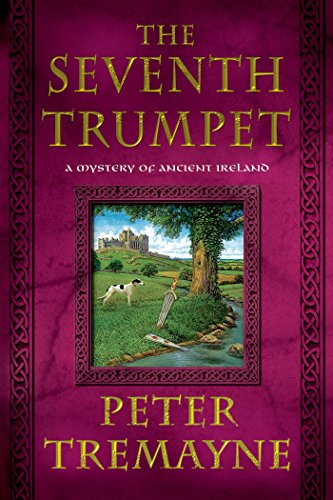 The Seventh Trumpet: A Mystery of Ancient Ireland (A Sister Fidelma Mystery Book 23)