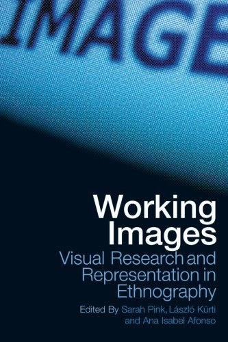 working-images-visual-research-and-representation-in-ethnography