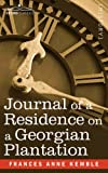 Journal of a Residence on a Georgian Plantation, Frances Kemble, 1602068054
