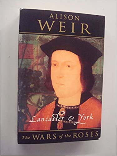 Lancaster and York: Wars of the Roses