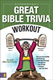 Zondervan's Great Bible Trivia Workout, Brad Densmore, 0310251958