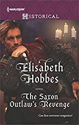 The Saxon Outlaw's Revenge (Harlequin)