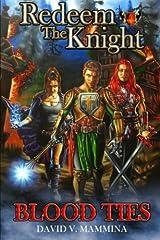 Redeem the Knight: Blood Ties Paperback
