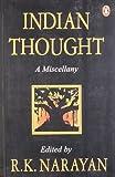 Indian Thought, R. K. Narayan, 0140269517