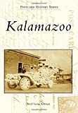 img - for Kalamazoo (Postcard History Series) book / textbook / text book