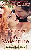 Forever Your Valentine (Eastport Book 3)