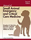 img - for Manual of Small Animal Emergency and Critical Care Medicine by Macintire, Douglass K. Published by Wiley-Blackwell 2nd (second) edition (2012) Paperback book / textbook / text book