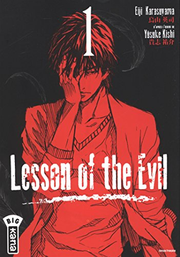 Lesson of the Evil : Tome 1