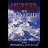 Murder on Mt. McKinley: A Summit Murder Mystery