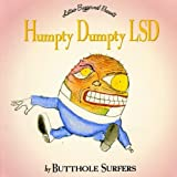 Humpty Dumpty LSD by Butthole Surfers (2002-06-11)