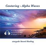 Centering - Alpha Waves (Sound Healing 852 Hz Solfeggio with Isochronic Tones)