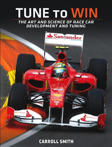 Tune to Win: The art and science of race car development and tuning