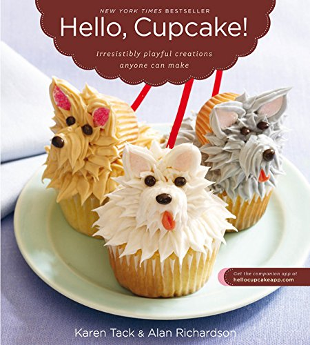 - Hello, Cupcake!: Irresistibly Playful Creations Anyone Can Make