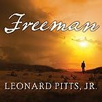 Freeman | Leonard Pitts