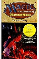 Whispering Woods (Magic: The Gathering, Bk. 2) Mass Market Paperback