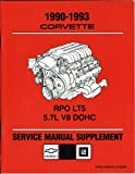 1990-1993 Corvette RPO LT5 5.7L V8 DOHC Service Manual Supplement