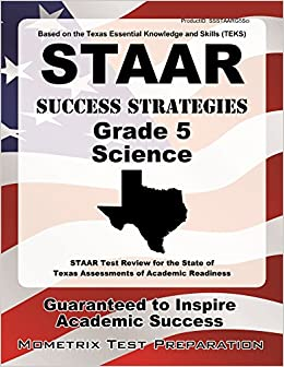 Book STAAR Success Strategies Grade 5 Science Study Guide: STAAR Test Review for the State of Texas Assessments of Academic Readiness
