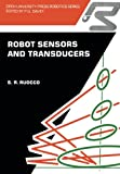 Robot Sensors and Transducers, Ruocco, S. R., 0335154085