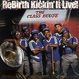 ReBirth Kickin' it Live!