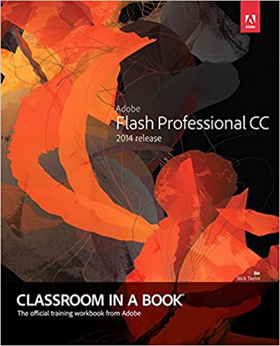 Adobe Flash Professional CC Classroom In A Book (2014 Release) Download Pdf