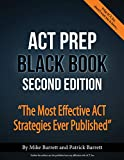 img - for ACT Prep Black Book: The Most Effective ACT Strategies Ever Published book / textbook / text book