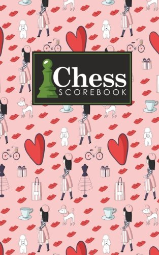 - Chess Scorebook: Chess Notation Book, Chess Records Book, Chess Score Sheets, Chess Match Log Book, Record Your Games, Log Wins Moves, Tactics & ... Paris Cover (Chess Scorebooks) (Volume 16)