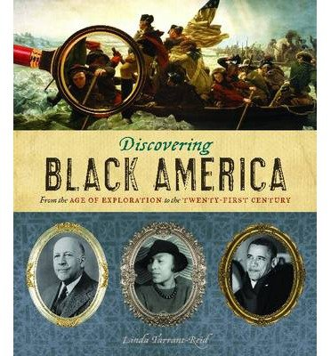 Discovering Black America: From the Age of Exploration to the Twenty-first Century (Hardback) - Common PDF