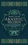 Akashic Records: Unlocking the Secret Universal