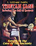 Tibetan Sage: Entering the Hall of Records