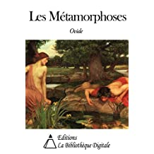 Les Métamorphoses (French Edition)