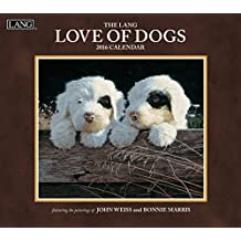Perfect Timing Lang Love of Dogs 2016 Wall Calendar by John Weiss Plus, January 2016 to December 2016, 13.375x24-Inch (1001927)