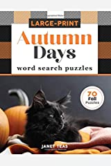 Autumn Days Large-Print Word Search Puzzles: 70 Fall Puzzles in Large Print (Search the Seasons) Paperback
