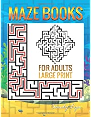 Maze Books For Adults Large Print: 85 Mazes in Variety of puzzle styles Challenging with Easy, Medium & Hard, Mazes Puzzles for Adults Anxiety & Activity Book!