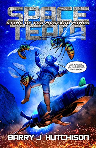 Space Team: Sting of the Mustard Mines