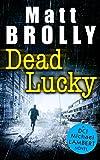 Dead Lucky (DCI Michael Lambert crime series, Book 2)