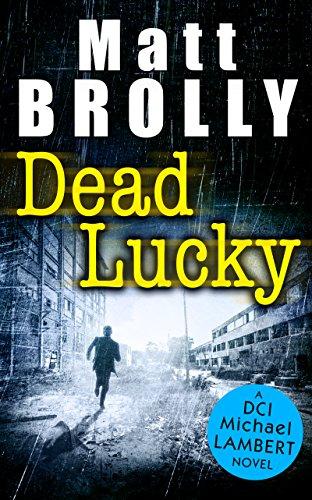 (Dead Lucky (DCI Michael Lambert crime series, Book 2))