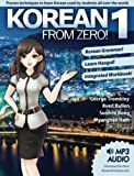 Korean From Zero! 1: Master the Korean Language and Hangul Writing System with Integrated Workbook and Online Course (Volume 1)