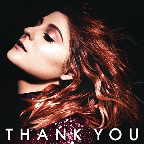 Meghan Trainor: Thank You