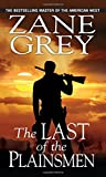 The Last of the Plainsmen, Zane Grey, 078603467X