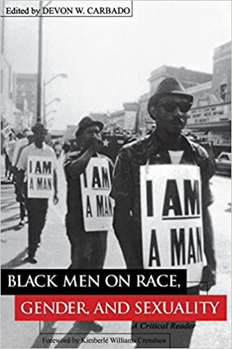 Black Men on Race, Gender, and Sexuality: A Critical Reader (Critical America Series)