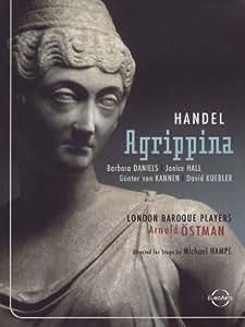 Handel - Agrippina / Daniels, Kuebler, Hall, von Kannen, Ostman, Schwetzingen Opera Festival