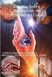 Estudio Sobre Relaciones de Amistad en Cuba, Yorkys SANTANA GONZÁLEZ, 1847993141