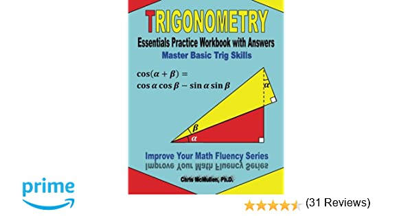 Trigonometry Essentials Practice Workbook with Answers: Master ...