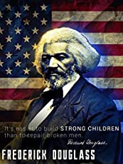 Tri-Seven Entertainment Frederick Douglass Poster Build Strong Children Classroom Quote (18x24)