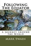 Following the Equator, Mark Twain, 1496166639