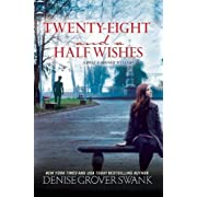 Twenty-Eight and a Half Wishes: A Rose Gardner Mystery
