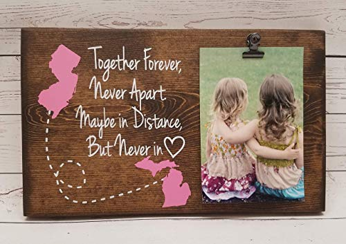 Long Distance Friends or Relationship Photo board with States, wood picture frame, photo holder with clip, 7x12 Together Forever Never Apart Maybe in Distance but never in heart