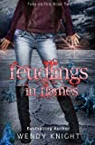 Feudlings in Flames, Wendy Knight, 1493726706